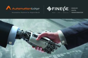 AutomationEdge partners with Finesse to drive digitization with Robotic Process Automation Solution